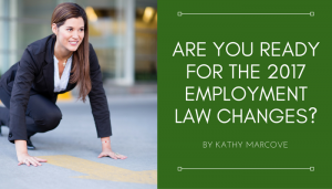 are-you-ready-for-the-2017-employement-law-changes